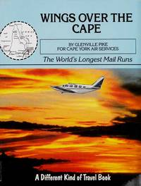 Wings Over The Cape.  The World's Longest Mail Runs