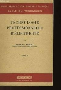Technologie professionnelle d'electricite - tome 1