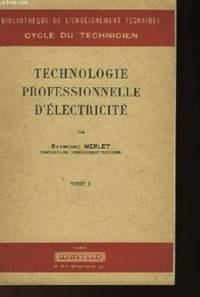 Technologie professionnelle d'electricite -tome 1
