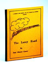 The Lamp Road : a history of the Lansing, Alma, Mt. Pleasant & Northern Railroad