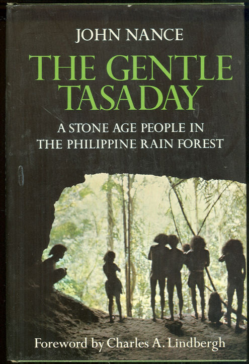 Image for GENTLE TASADAY A Stone Age People in the Philippine Rain Forest