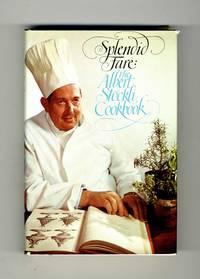 Splendid Fare: The Albert Stockli Cookbook  - 1st Edition/1st Printing