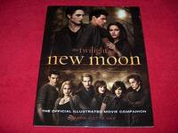 The Twilight Saga New Moon : The Official Illustrated Movie Companion
