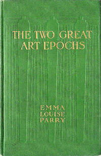 The Two Great Art Epochs