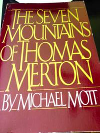 The Seven Mountains of Thomas Merton by  Michael Mott - Paperback - 1st edition - 1986 - from civilizingbooks and Biblio.co.uk