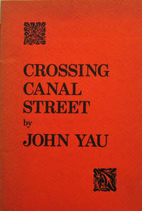 Crossing Canal Street (Inscribed Association Copy)