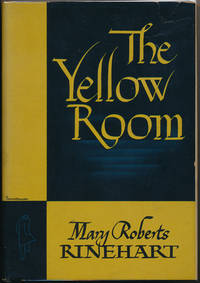 The Yellow Room by  Mary Roberts RINEHART - Signed First Edition - 1945 - from Main Street Fine Books & Manuscripts, ABAA (SKU: 44448)