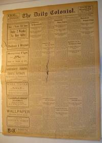 The (Victoria, British Columbia) Daily Colonist Newspaper: Friday, November 25th, 1904 Issue by  Multiple Contributors - Paperback - First Edition - 1904 - from RareNonFiction.com and Biblio.co.uk