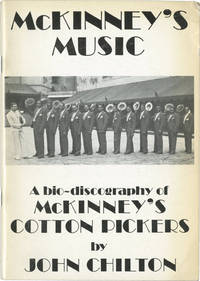 image of McKinney's Music: A Bio-Discography of McKinney's Cotton Pickers (First UK Edition)