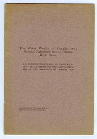 The Water Wealth of Canada: with Special Reference to the Ottawa River Basin