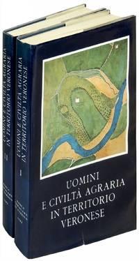Uomini e Civilta Agraria in Territorio Veronese Volumes I and II