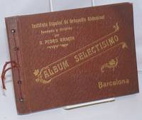 Instituto Espanol de Ortopedia Abdominal Fundado y Dirigido por D. Pedro Ramon: Album Selectísimo