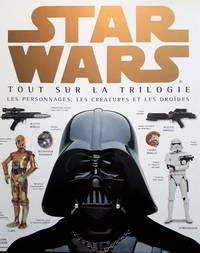 image of Star Wars. Tout sur la trilogie