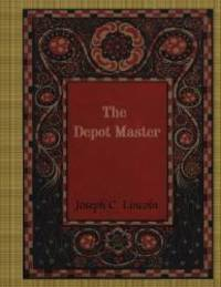 The Depot Master by Joseph C. Lincoln - 2017-12-14