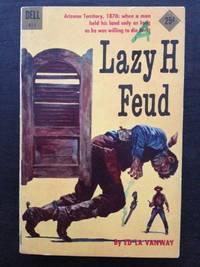 LAZY H FEUD