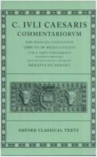 Commentarii Vol. I : Volume I: Bello Gallico Cum A. Hirti Supplemento