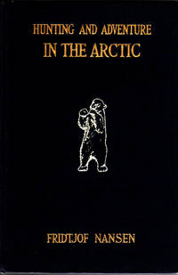 Hunting and Adventure in the Arctic