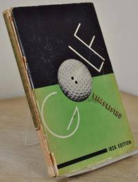 GOLF SIMPLIFIED. A Graphic Representation of Practical Golf Instruction for the Beginner and Advanced Play.er. Completely Illustrated in Motion with the Newly Developed Super-Speed Camera. Signed by the author.