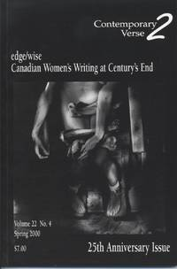Contemporary Verse 2: A Canadian Journal of Feminist Writing, Volume 22, No. 4, Spring 2000