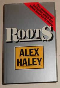 Roots by  Alex HALEY - 1st Edition - 1977 - from David Bunnett Books (SKU: TO4H1929)