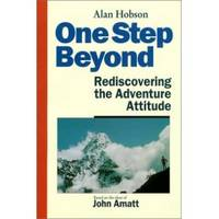 ONE STEP BEYOND -  Rediscovering the Adventure Attitude