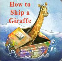 image of How to Ship a Giraffe
