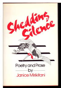 SHEDDING SILENCE: Poetry and Prose