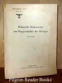 Polnische Dokumente zur Vorgeschichte des Krieges, Erste Folge