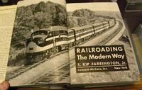 RAILROADING THE MODERN WAY