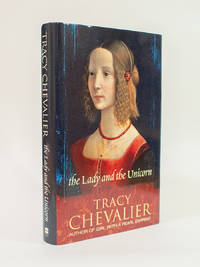 The Lady and the Unicorn by Tracy Chevalier - 2003