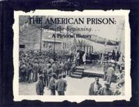 The American Prison: From the Beginning
