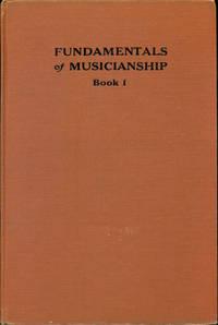 FUNDAMENTALS OF MUSICIANSHIP : Book I