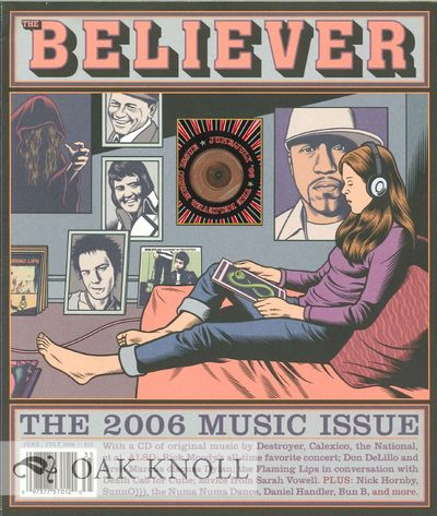 (San Francisco, CA): The Believer, 2006. stiff paper wrappers. small 4to. stiff paper wrappers. 87+(...