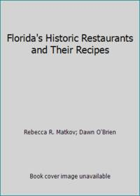 Florida's Historic Restaurants and Their Recipes