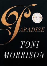 Paradise by Toni Morrison - Hardcover - 1997 - from ThriftBooks (SKU: G0679433740I2N00)