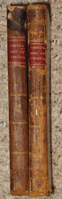 The True Travels, Adventures and Observations of Captaine John Smith...The Generall Historie of Virginia, New-England and the Summer Isles... (2 Volume Set)
