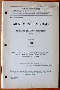 Military Training Pamphlet No. 47. Movement By Road