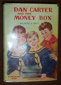 Dan Carter and the Money Box -  A Cub Scout Book