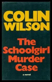 THE SCHOOLGIRL MURDER CASE - A Chief Inspector Gregory Saltfleet Mystery