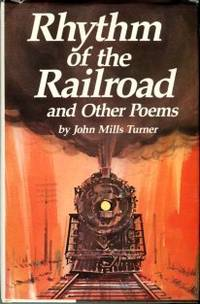 Rhythm Of The Railroad And Other Poems