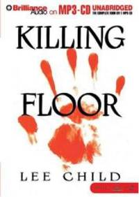 Killing Floor (Jack Reacher, No. 1) by Lee Child - 2004-04-02