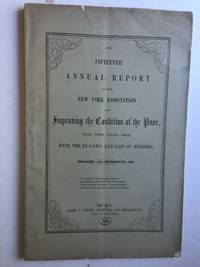 The Fifteenth Annual Report of the New York Association for Improving the Condition of the Poor for 1858 With The By-Laws and List of Members