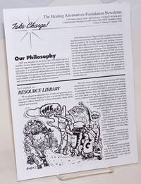 Take Charge! the Healing Alternatives Foundation newsletter: vol. 1, #2, January 1994