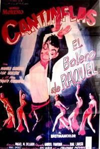 El Bolero de Raquel. Con Cantinflas, Manola Saavedra, Flor Silvestre, Paquito Fernández, Daniel 'Chino' Herrera. (Cartel de la película)