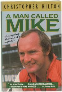 image of A Man called Mike: the inspiring story of a shy superstar