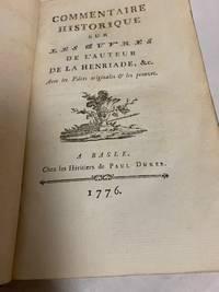 Commentaire Historique sur Les Ouvres de L'Auteur de la Henriade, &c.
