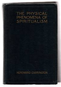 The Physical Phenomena of Spiritualism, Fraudulent and Genuine