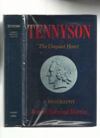 Tennyson: The Unquiet Heart
