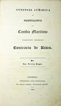 Synopsis Juridica do Contracto de Cambio Marítimo vulgarmente denominado Contracto de Risco