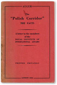 """The """"Polish Corridor"""" - The Facts. A letter to the members of the Royal Institute of International Affairs"""